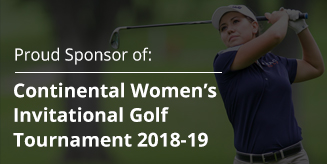 Proud sponsor of: Continental Women's Invitational Golf Tournament 2018-19